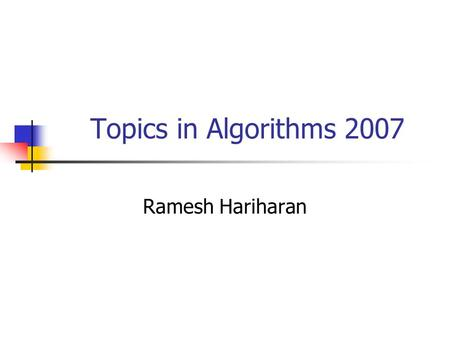 Topics in Algorithms 2007 Ramesh Hariharan. Tree Embeddings.