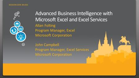 2 Business Intelligence with the world's most popular business productivity suite and most widely deployed information platform IT management & developer.