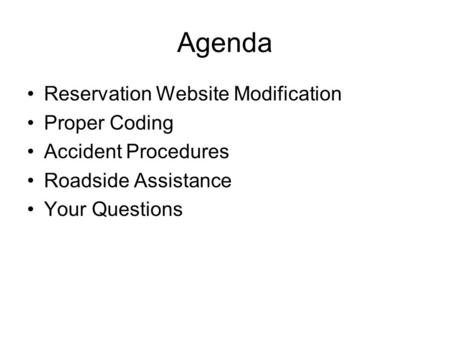 Agenda Reservation Website Modification Proper Coding Accident Procedures Roadside Assistance Your Questions.