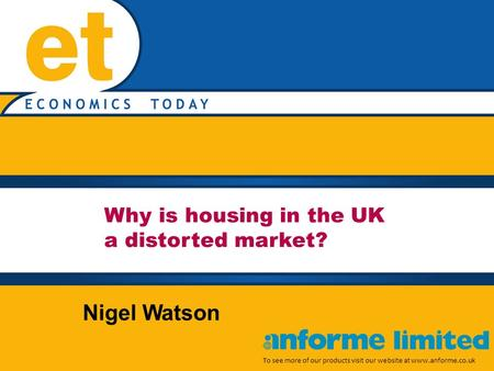 Why is housing in the UK a distorted market? To see more of our products visit our website at www.anforme.co.uk Nigel Watson.