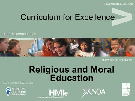Curriculum for Excellence Religious and Moral Education.