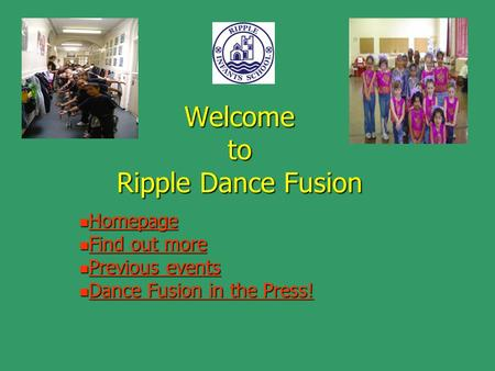 Welcome to Ripple Dance Fusion Homepage Homepage Homepage Find out more Find out more Find out more Find out more Previous events Previous events Previous.
