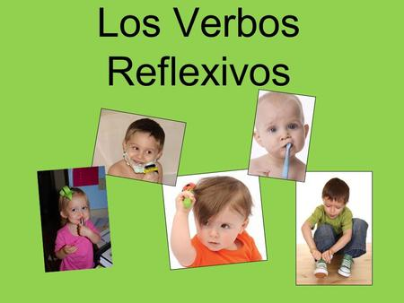 Los Verbos Reflexivos. Verbs are reflexive if you are doing the action to yourself. In other words, the subject is also receiving the action.
