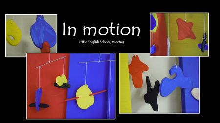 "In motion Little English School, Vicenza. As a first step children analysed the ""tricks"" to represent movement used by Italian Futurists (like Giacomo."