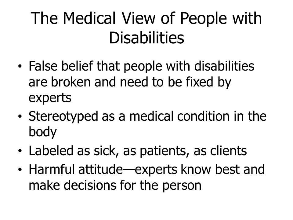The Civil Rights View of People with Disabilities Powerful idea that people with disabilities are regular people with the same civil rights as all citizens People with disabilities are a minority group Society has the problem and needs fixed to provide equal rights to all.