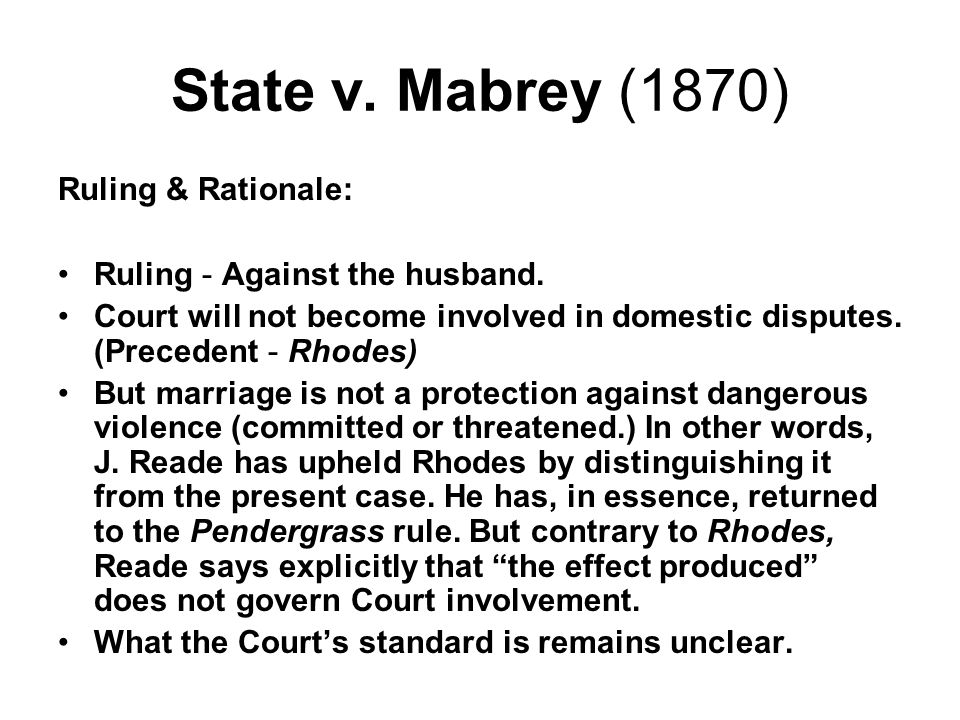 State v.Oliver (1874) Case History & Relevant Facts: Domestic assault and battery.