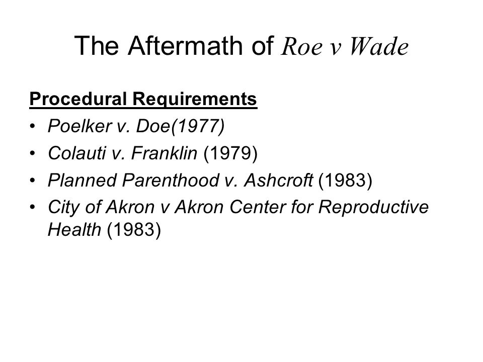 2007 Changing Court, Changing Precedent.Banning the Partial Birth Abortion Will Roe v.
