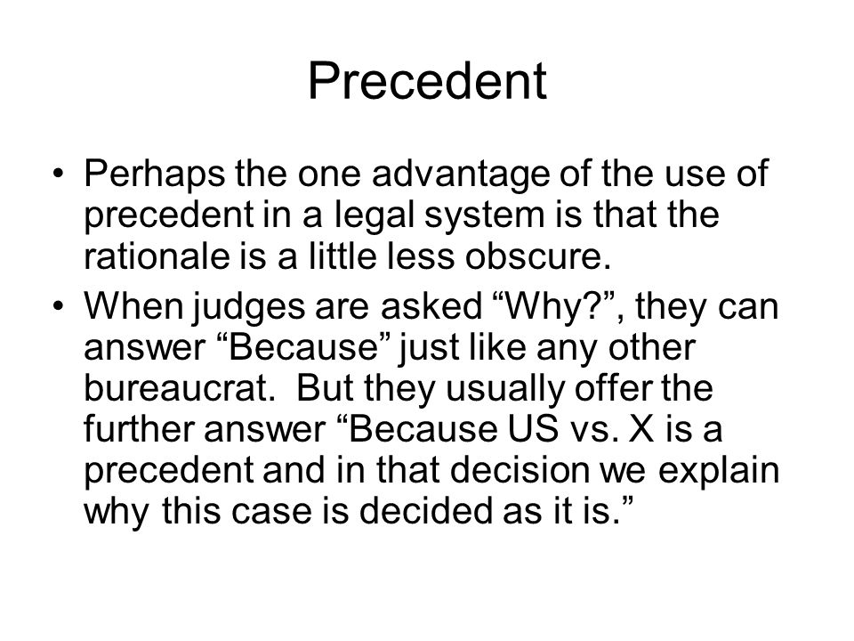 Precedent In our legal system, the following of precedent in similar cases is called the doctrine of stare decisis .