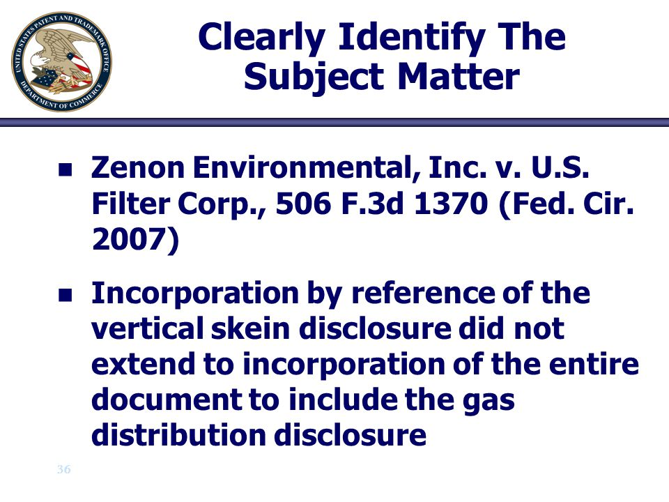 37 Clearly Identify The Subject Matter n n Ultradent Products, Inc.