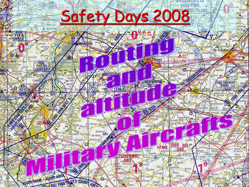 Rappel –Position of ULM/DPM in Belgian Airspace Class G and others Week or Week End Crossing of Mil CTRs Military Jet flights below 4.500 ft Nav IN – OUT Arrows on map To firing ranges Marchetti navigations