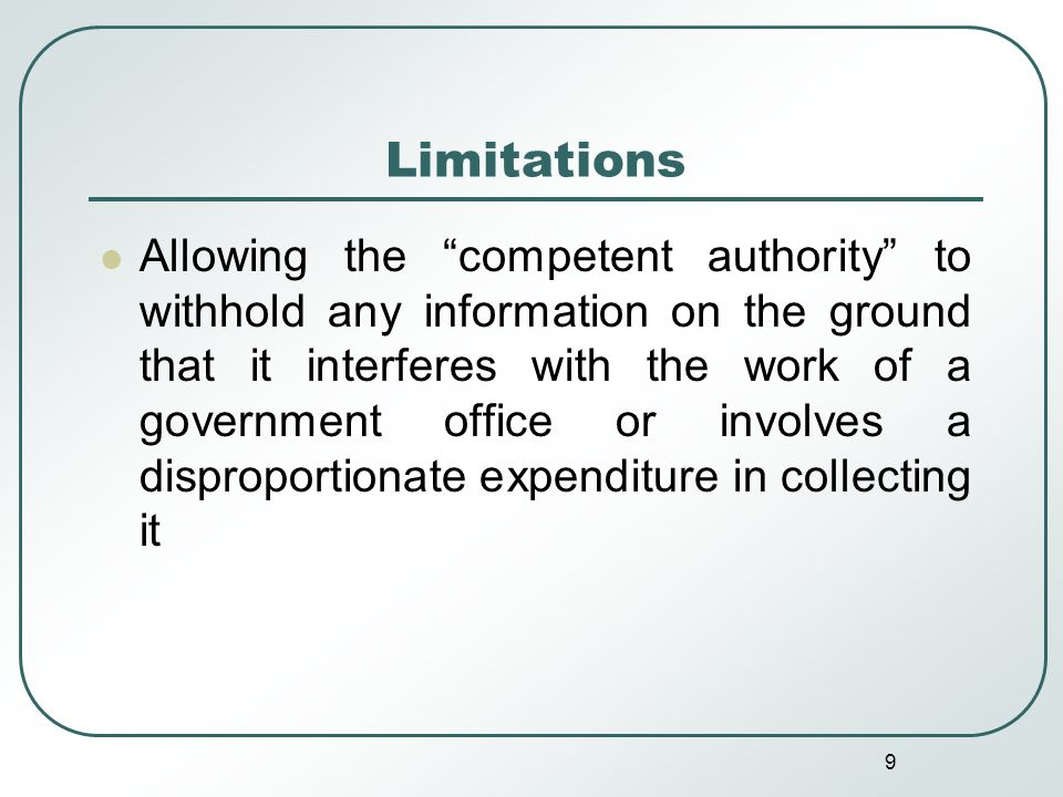 10 Limitations Exclusion of private bodies like companies, NGOs, etc.