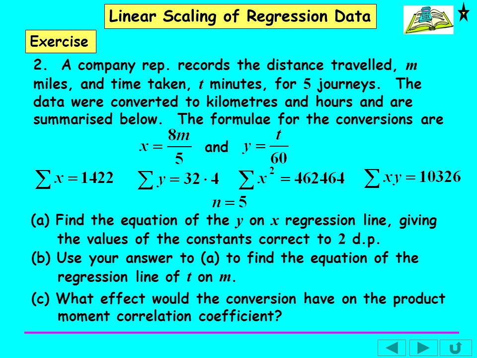 Linear Scaling of Regression Data (b) The equation of the regression line of t on m.