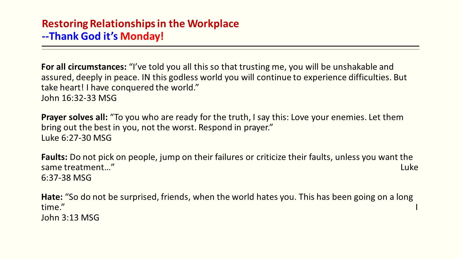 Restoring Relationships in the Workplace --Thank God it's Monday.