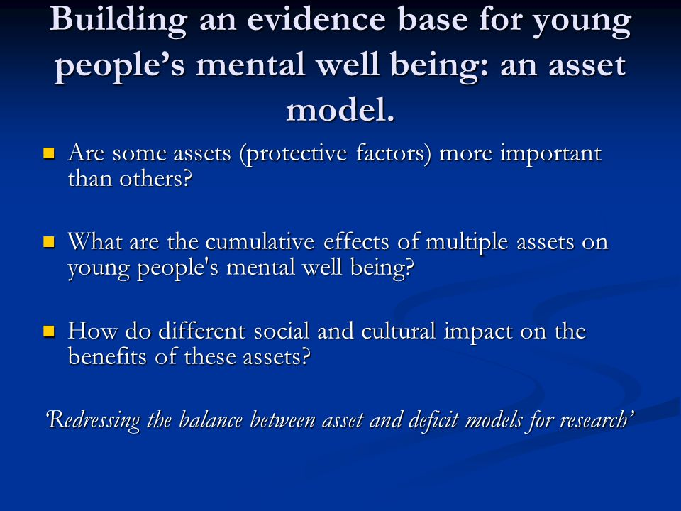An asset model for research, policy and practice Focus on positive health promoting and protecting factors for the creation of health.