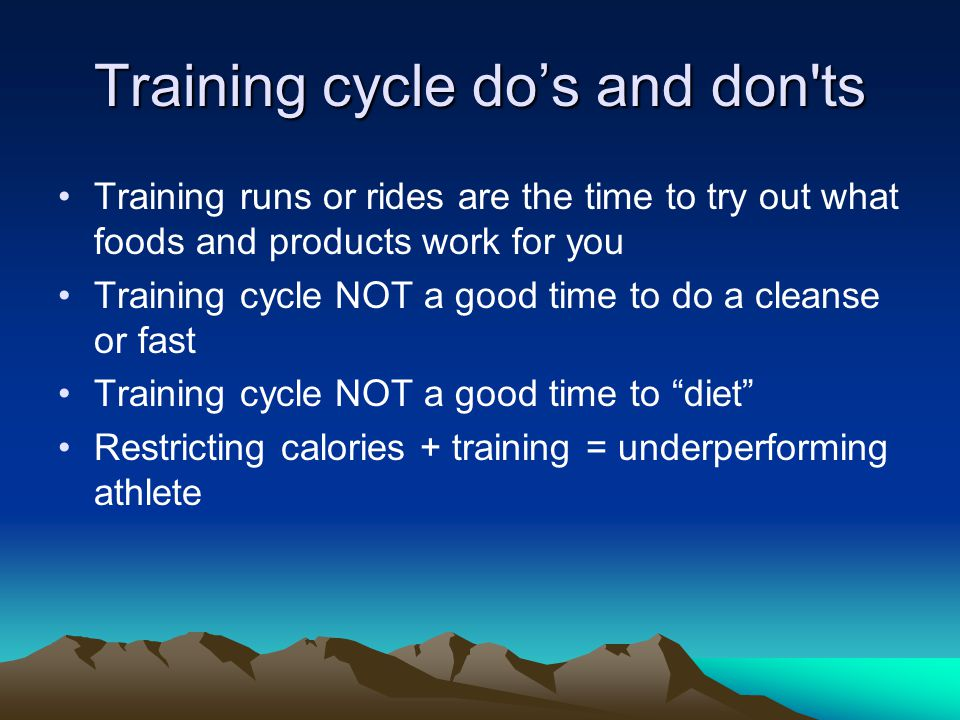 Training cycle Eat often, do not wait until you are too hungry and go for convenience junk Don't fall prey to every fad What you put into your body is what you get out Eat organic as much as possible, utilize the farmers markets, home delivery organic boxes, grow your own veggies in summer (cheap!) ENJOY your food, make new recipes, cook!