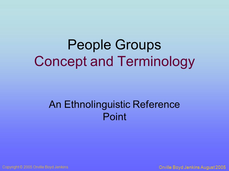 A people group is an ethnolinguistic group with a common self-identity that is shared by the various members.