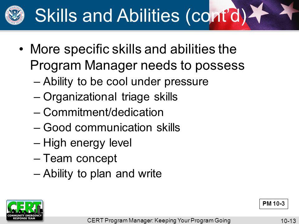 CERT Program Manager: Keeping Your Program Going 10-14 Group and Draft Program Plan: My Development Goals Exercise PM 10-4
