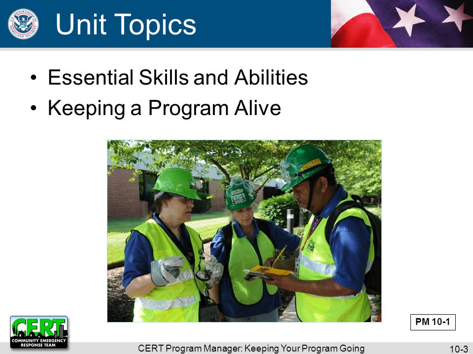 CERT Program Manager: Keeping Your Program Going 10-4 Who Are Program Managers.
