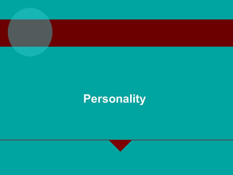 2-4 How to define Personality Difficult task.