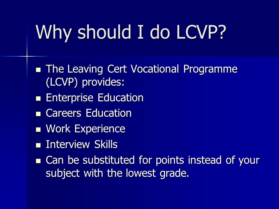 What do I need for LCVP.