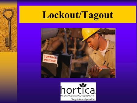 Lockout/Tagout. Lockout - Tagout Control of Hazardous Energy OSHA Standard 1910.147.