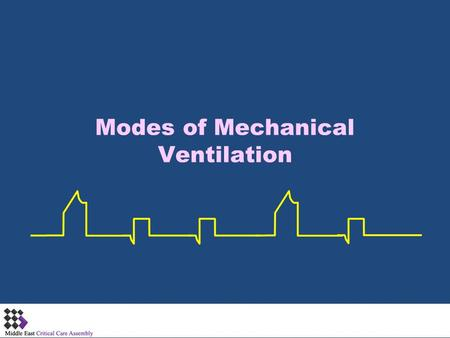 Modes of Mechanical Ventilation. P OINTS OF D ISCUSSIONS Advanced Basics: Flow and Time Limit and cycling Rise Time Volume vs Pressure Control Mandatory.