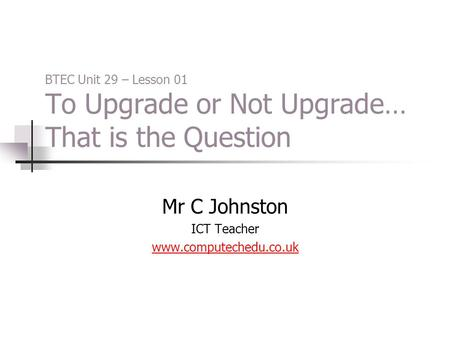 Mr C Johnston ICT Teacher