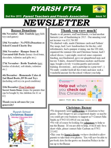 RYARSH PTFA Parent Teachers and Friends Association Issue 142nd Nov 2015 NEWSLETTER Bazaar Donations 6th November - Kids Tombola (new kids toys and games)