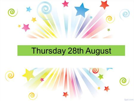 Thursday 28th August. All Year Groups Pupil Council A quick reminder that Pupil Council application forms have to be submitted to your tutor teachers.