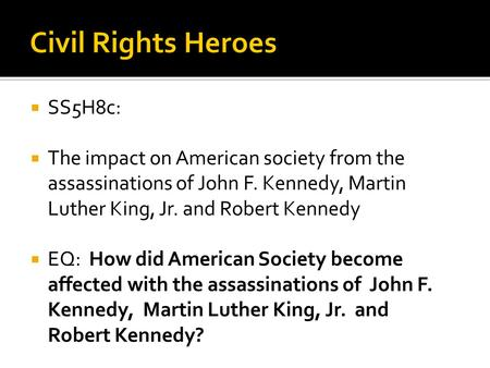 Civil Rights Heroes SS5H8c:
