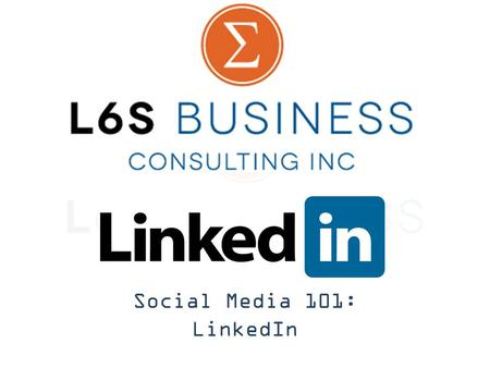 Social Media 101: LinkedIn. Agenda Personal Background Social Media Background Why LinkedIn? How do you use LinkedIn, in general? – Profile Setup – What.