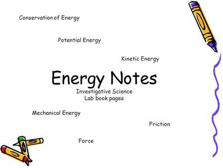Energy Notes Investigative Science Lab book pages