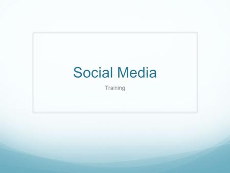 Social Media Training. How Large Is Your Network?