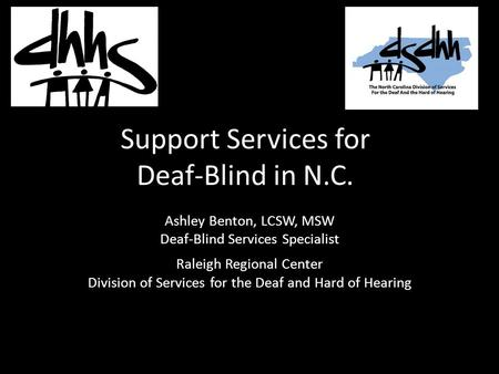 Support Services for Deaf-Blind in N.C.