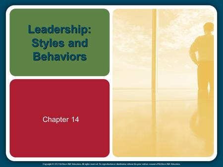 Leadership: Styles and Behaviors