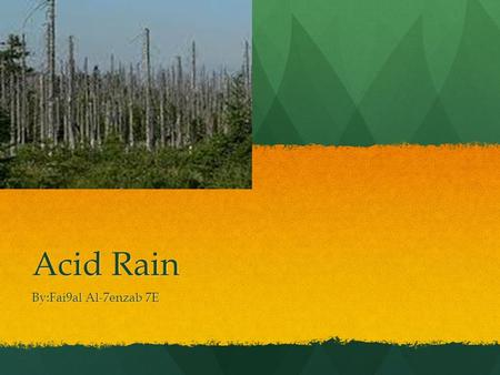 An introduction to the causes of acid rain in todays society