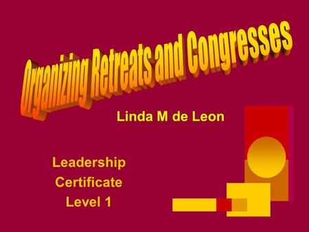 Leadership Certificate Level 1 Linda M de Leon.