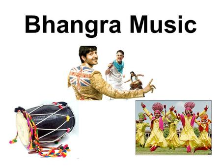 Bhangra Music. Bhangra Music is a form <strong>of</strong> fusion music that draws influences from the traditional <strong>folk</strong> music <strong>of</strong> the Punjab region <strong>of</strong> <strong>India</strong>, AND <strong>dance</strong>.