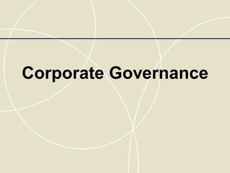 Corporate Governance. Strategic Control Strategic control  the process of monitoring and correcting a firm's strategy and performance  Informational,
