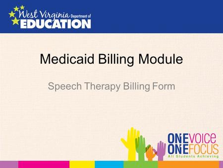 Medicaid Billing Module Speech Therapy Billing Form.