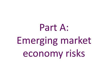 Part A: Emerging market economy risks. Chart A.1 The United Kingdom is linked to EMEs through several channels Sources: BIS Consolidated Banking Statistics,