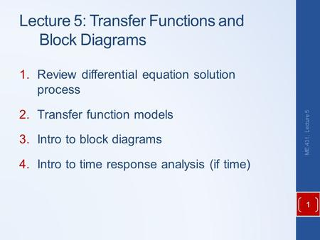 Lecture 5: Transfer Functions and Block Diagrams