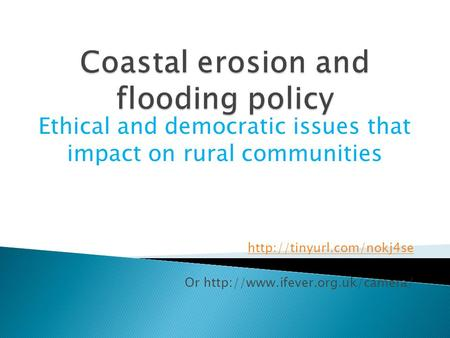 Ethical and democratic issues that impact on rural communities  Or