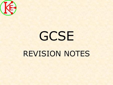 GCSE REVISION NOTES. Dangers of Electricity An electric current can cause: –Electric shock, muscle spasms –The heart may be stopped –Burning Do NOT touch.