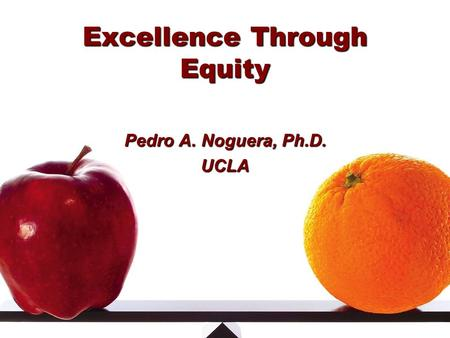 Excellence Through Equity