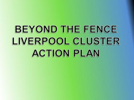 "Who We Are, Where We Come From! The Liverpool Cluster ""Beyond The Fence"" group is made up of four primary schools. All Saints Liverpool St Joseph's."