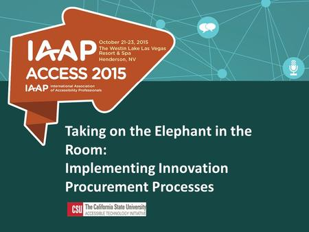 Taking on the Elephant in the Room: Implementing Innovation Procurement Processes.