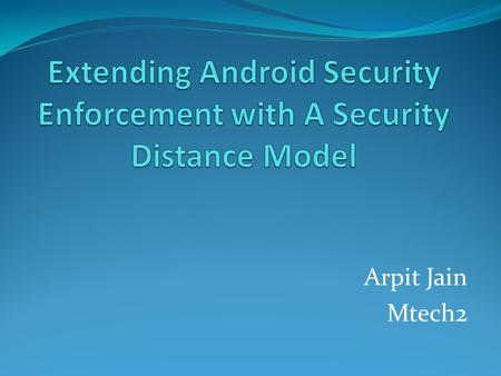 Arpit Jain Mtech2. Outline Introduction Attacks Solution Experimental Evaluation References.