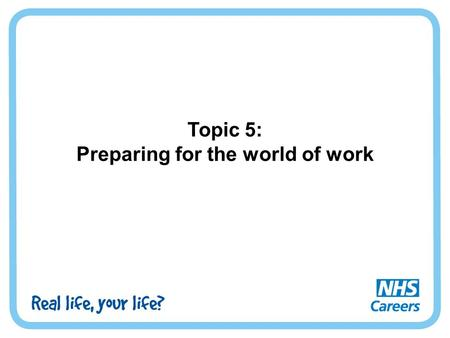 Topic 5: Preparing for the world of work. Activity 1: My skills.