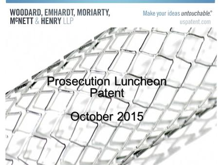 Prosecution Luncheon Patent October 2015. PDF's Now Available on USPTO Website.